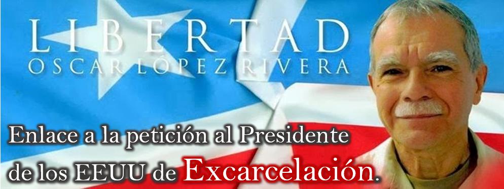 Banner representativo a la petición al presidente de los EEUU de liberación de Oscar Lopez